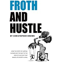 Froth And Hustle