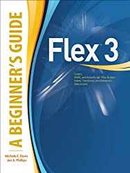 Flex™ 3: A Beginner's Guide