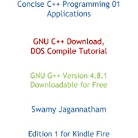 Concise C++ Programming 01 Applications GNU C++ Download DOS Compile Tutorial (English Edition)