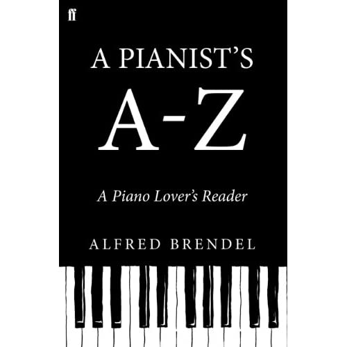 A Pianist's A–Z: A piano lover's reader (English Edition)