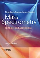 Mass Spectrometry Third Edition