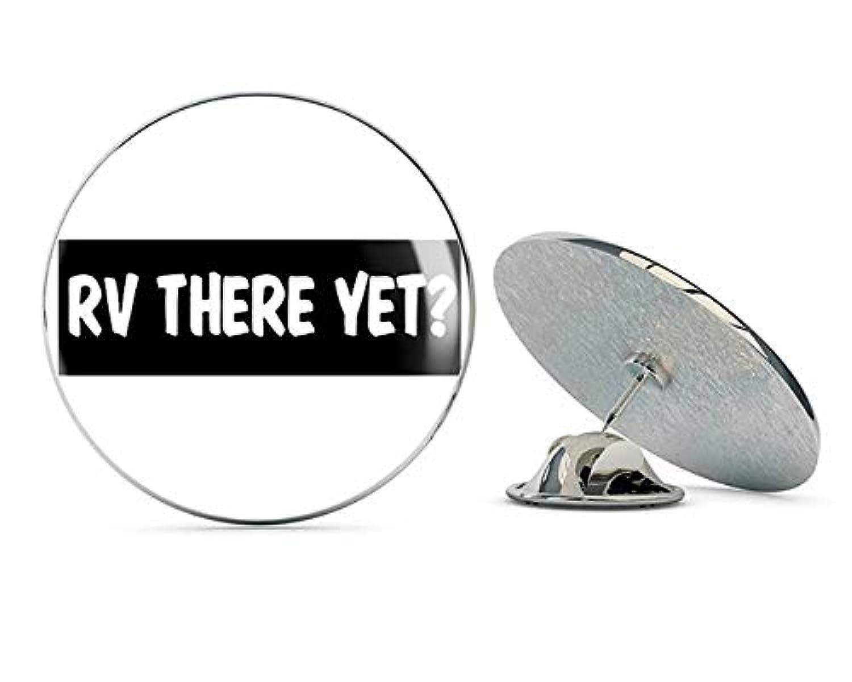 NYC Jewelers RV There Yet (トラベルキャンプキャンパーファニー) メタル0.75インチラペルハットピンタイタックピンバック