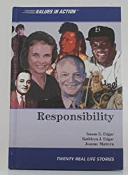 Responsibility (Values in Action, Twenty Real Life Stories)