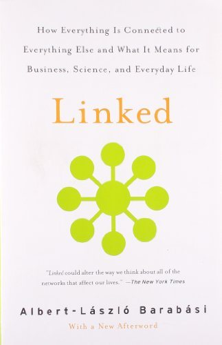 Linked: How Everything Is Connected to Everything Else and What It Means for Business, Science, and Everyday Lifeの詳細を見る