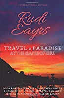 Travel 2 Paradise: At the Gates of Hell