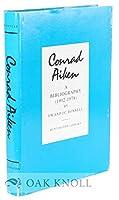 Conrad Aiken, a Bibliography, 1902-1978