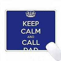 平静を保ち、お父さん海軍に電話する PC Mouse Pad パソコン マウスパッド