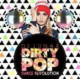 Dirty Pop -Dance Revolution- / DJ Lunar