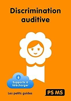 Discrimination auditive PS/MS (French Edition) by [Zorman, Michel, Nguyen, Josette, Jacquier-Roux, Monique]