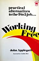 Working Free