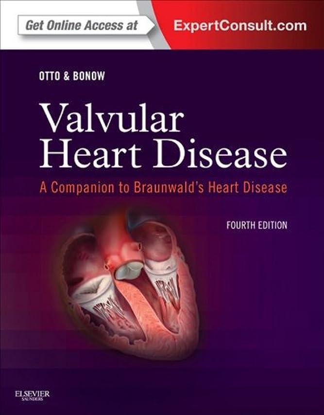 プール酔った慈悲Valvular Heart Disease: A Companion to Braunwald's Heart Disease E-Book: Expert Consult - Online and Print (English Edition)