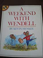 A Weekend with Wendell (Picture Puffin S.)