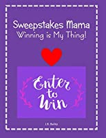 """Sweepstakes Mama Winning is My Thing!: 8 1/2 x 11"""" 120 lined pages (60 sheets) Sweepstakes Notebook!  For the Sweeper in your Life! Sweepstakes Themed Notebook!"""