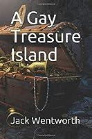 A Gay Treasure Island