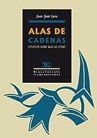 Alas de cadenas : estudios sobre Blas de Otero