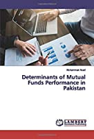 Determinants of Mutual Funds Performance in Pakistan