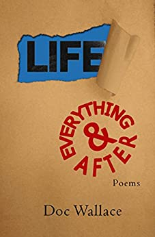Life & Everything After by [Wallace, Doc]