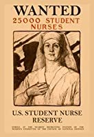""" Wanted 25,000 Student Nurses ""印刷( UnstretchedキャンバスGiclee 20 x 30 )"