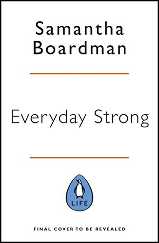 Everyday Strong: Six Principles to Build Everyday Resilience (English Edition)