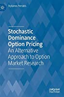 Stochastic Dominance Option Pricing: An Alternative Approach to Option Market Research
