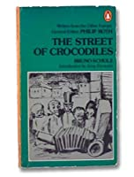The Street of Crocodiles (Writers from the Other Europe)