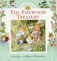 The Foxwood Treasury: Bk. 1 (Foxwood Tales S.)