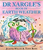 Dr. Xargles Book Earth Weather (Red Fox picture books)
