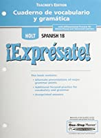?Expr?sate!: Cuaderno de Vocabulario y Gramatica Teacher's Edition Level 1b