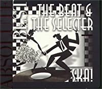 The Beat & the Selecter