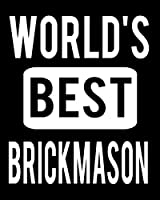 "World's Best Brickmason: 2020 Calendar Day to Day Planner Dated Journal Notebook Diary 8"" x 10"" 110  Pages Clean Detailed Book"