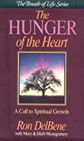 The Hunger of the Heart: The Call to Spiritual Growth (The Breath of Life Series)