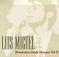 Romantico Desde Siempre Vol.2