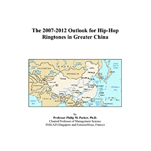 The 2007-2012 Outlook for Hip-Hop Ringtones in Greater China