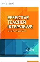 Effective Teacher Interviews: How Do I Hire Good Teachers? (ASCD Arias)