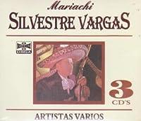Mariachi Silvestre Vargas: Coleccion De Oro