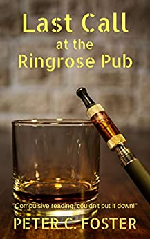 Last Call at the Ringrose Pub by [Foster, Peter C.]