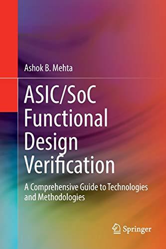 ASIC/SoC Functional Design Verification: A Compreh...