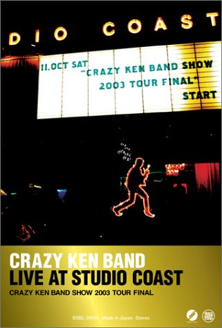 CRAZY KEN BAND LIVE AT STUDIO COAST [DVD]