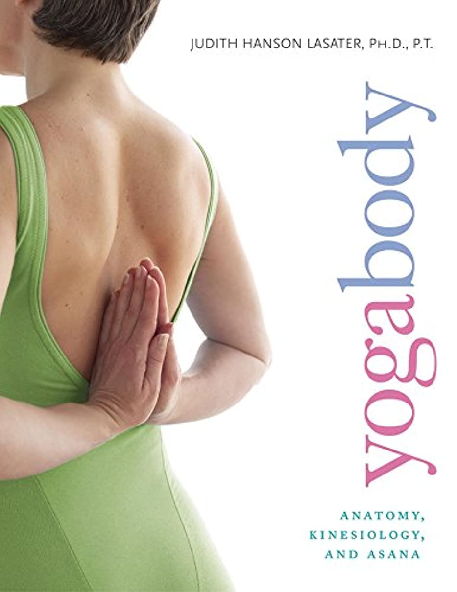 取り扱い脱獄肘Yogabody: Anatomy, Kinesiology, and Asana (English Edition)