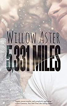 5,331 Miles by [Aster, Willow]