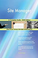 Site Manager A Complete Guide - 2020 Edition