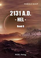 2123 A.D. - Hel -: Band 8