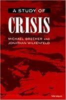 A Study of Crisis