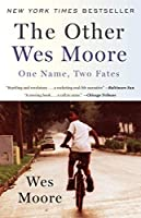 The Other Wes Moore: One Name, Two Fates by Wes Moore(2011-01-11)