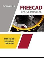FreeCAD Basics Tutorial: For Windows