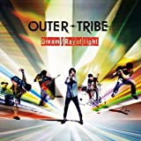 Ray of light / OUTER-TRIBE