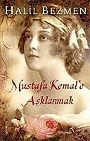 Mustafa Kemale Asklanmak