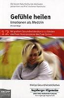 Gefuehle heilen. Augsburger Allgemeine. Emotionen als Medizin