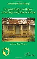 Les précipitations au Gabon : climatologie analytique en Afrique