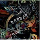 ボーダー ― オリジナル・サウンドトラック